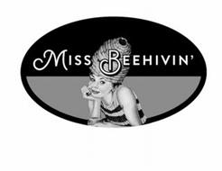 MISSBEEHIVIN'