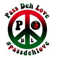 P D L PASS DEH LOVE #PASSDEHLOVE DONKEYKORD RECORDS
