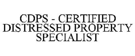 CDPS - CERTIFIED DISTRESSED PROPERTY SPECIALIST