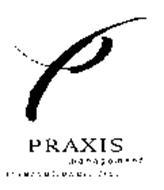PRAXIS MANAGEMENT INTERNATIONAL, LLC.