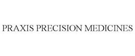 PRAXIS PRECISION MEDICINES
