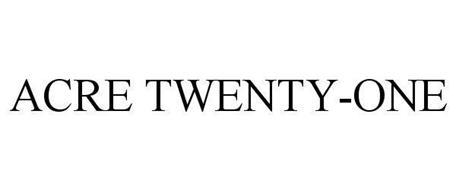 ACRE TWENTY-ONE