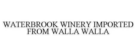 WATERBROOK WINERY IMPORTED FROM WALLA WALLA