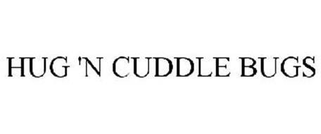HUG 'N CUDDLE BUGS