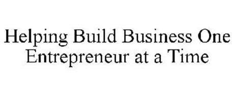 HELPING BUILD BUSINESS ONE ENTREPRENEUR AT A TIME