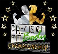 PRECISION FIT BODY CHAMPIONSHIP