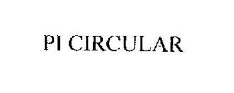 PI CIRCULAR