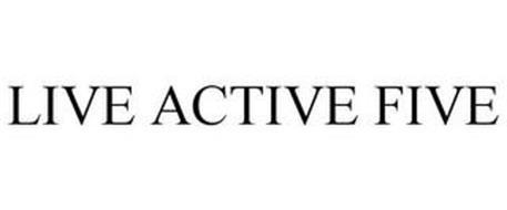 LIVE ACTIVE FIVE