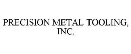 PRECISION METAL TOOLING, INC.