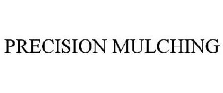 PRECISION MULCHING