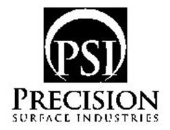 PSI PRECISION SURFACE INDUSTRIES
