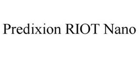 PREDIXION RIOT NANO