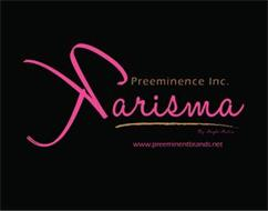 KARISMA PREEMINENCE INC. BY ANGELO AUSTIN