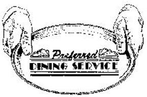 PREFERRED DINING SERVICE