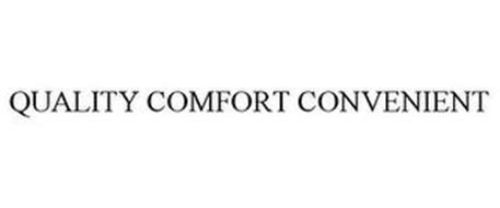 QUALITY COMFORT CONVENIENT