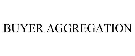 BUYER AGGREGATION