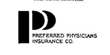 P PREFERRED PHYSICIANS INSURANCE CO.