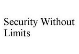 SECURITY WITHOUT LIMITS