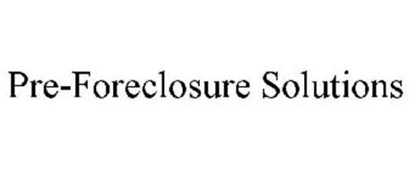 PRE-FORECLOSURE SOLUTIONS