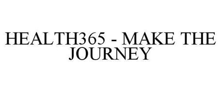 HEALTH 365 - MAKE THE JOURNEY