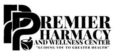 """PP PREMIER PHARMACY AND WELLNESS CENTER """"GUIDING YOU TO GREATER HEALTH"""""""