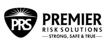 PRS PREMIER RISK SOLUTIONS STRONG, SAFE & TRUE