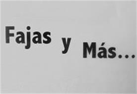FAJAS Y MÁS...