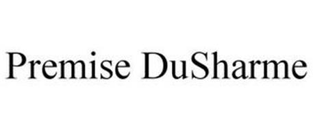 PREMISE DUSHARME