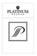 P PLATINUM SEVEN 7