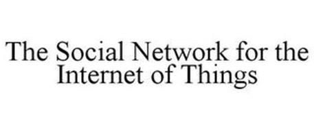 THE SOCIAL NETWORK FOR THE INTERNET OF THINGS