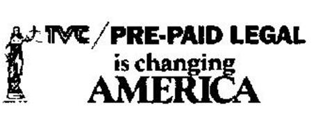 TVC/PRE-PAID LEGAL IS CHANGING AMERICA