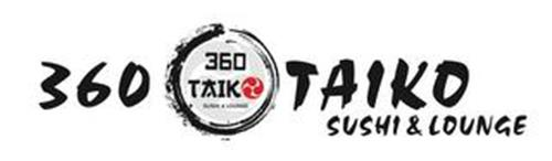 360 TAIKO SUSHI & LOUNGE 360 TAIKO SUSHI & LOUNGE