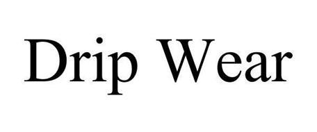DRIP WEAR