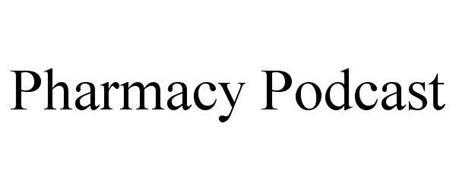 PHARMACY PODCAST