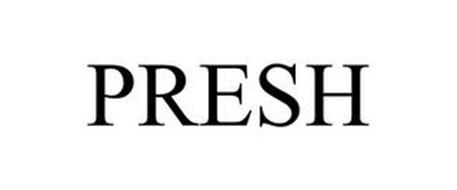 PRESH