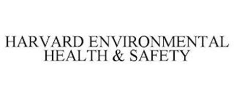 HARVARD ENVIRONMENTAL HEALTH & SAFETY