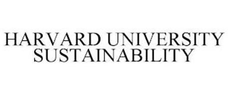 HARVARD UNIVERSITY SUSTAINABILITY
