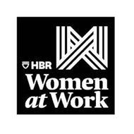 HBR WOMEN AT WORK
