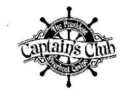 THE PRESIDENT CAPTAIN'S CLUB RIVERBOAT CASINO
