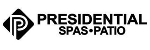 P PRESIDENTIAL SPAS · PATIO