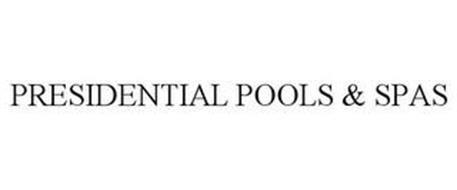 PRESIDENTIAL POOLS & SPAS
