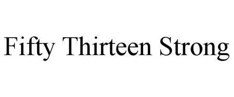 FIFTY THIRTEEN STRONG