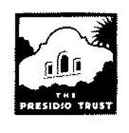 THE PRESIDIO TRUST
