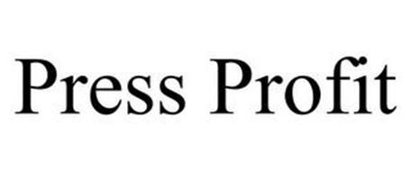 PRESS PROFIT