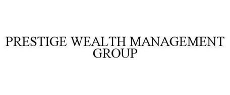 PRESTIGE WEALTH MANAGEMENT GROUP