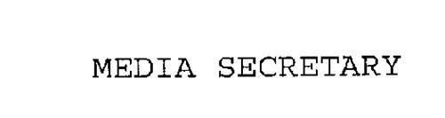 MEDIA SECRETARY