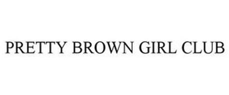 PRETTY BROWN GIRL CLUB