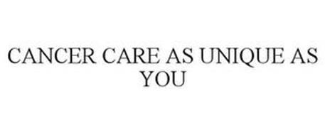 CANCER CARE AS UNIQUE AS YOU