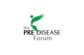 THE PRE DISEASE FORUM