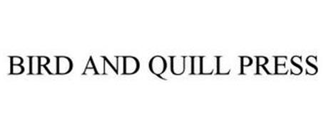 BIRD AND QUILL PRESS